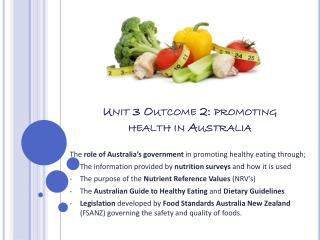 Unit 3 Outcome 2: promoting health in Australia
