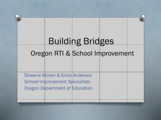 Building Bridges Oregon RTI & School Improvement