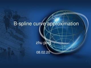 B-spline curve approximation