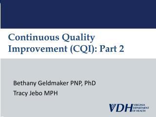 Continuous Quality Improvement (CQI): Part 2