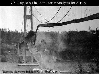 9.3   Taylor's Theorem: Error Analysis for Series