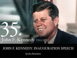 John F. Kennedy: Inauguration Speech