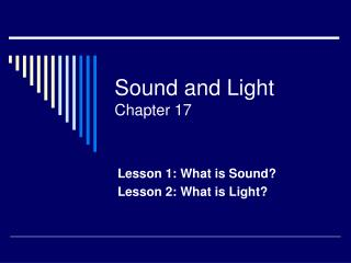 Sound and Light Chapter 17