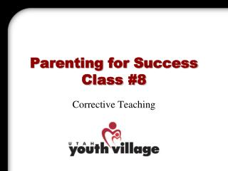 Parenting for Success Class #8