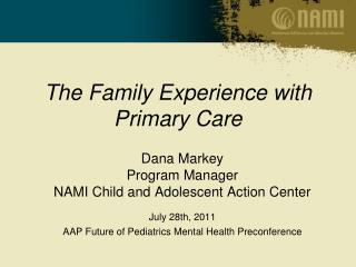 The Family Experience with Primary Care