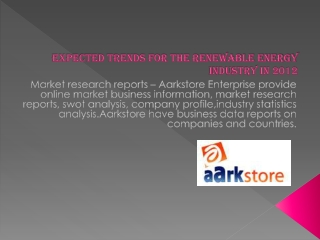 Expected Trends for the Renewable Energy Industry in 2012