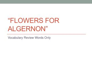 �Flowers for Algernon�