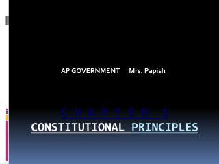 C H A P T E R  1 Constitutional  Principles