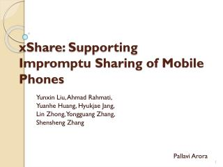 xShare : Supporting Impromptu Sharing of Mobile Phones