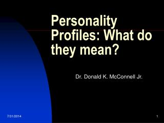 Personality Profiles: What do they mean?