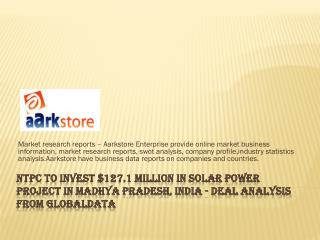NTPC to Invest $127.1 Million in Solar Power Project in Madh