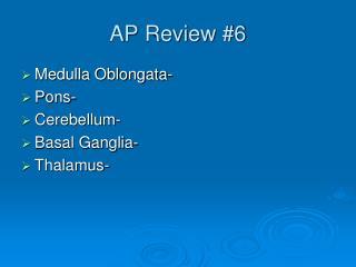 AP Review #6