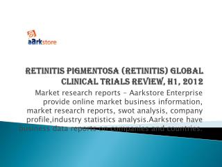 Retinitis Pigmentosa (Retinitis) Global Clinical Trials Revi