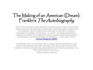 The Making of an American (Dream): Franklin's  The Autobiography