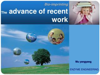 Bio-imprinting The  advance of recent work