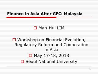 Finance in Asia After GFC: Malaysia