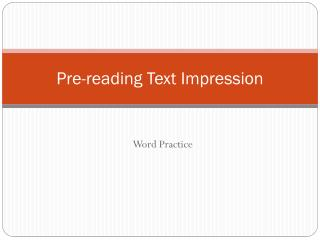 Pre-reading Text Impression
