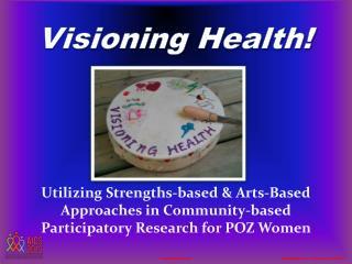 Visioning Health!