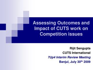 Assessing Outcomes and Impact of CUTS work on Competition issues