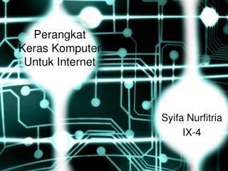 Perangkat Keras untuk Internet