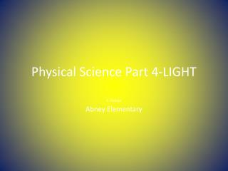 Physical Science Part 4-LIGHT