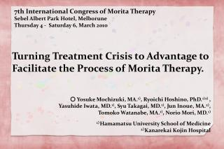 Turning Treatment Crisis to Advantage to Facilitate the Process of Morita Therapy.