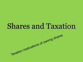 Shares and Taxation