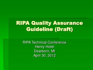 RIPA Quality Assurance Guideline (Draft)