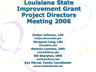 Louisiana State Improvement Grant Project Directors Meeting 2006