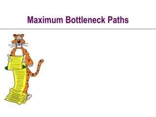 Maximum Bottleneck Paths