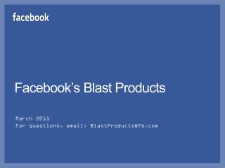 Facebook's Blast Products
