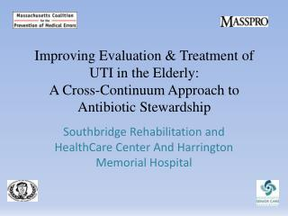 Southbridge Rehabilitation and HealthCare Center And Harrington Memorial Hospital
