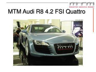 MTM Audi R8 4.2 FSI Quattro