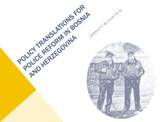 Policy Translations for Police Reform in Bosnia and Herzegovina