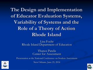 Lisa Foehr Rhode Island Department of Education Thanos Patelis Center for Assessment
