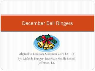 December Bell Ringers