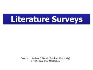 Literature Surveys