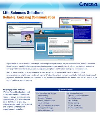 Life Sciences Solutions Reliable, Engaging Communication