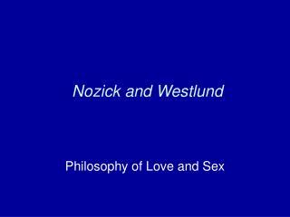 Nozick and Westlund
