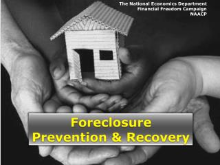 Foreclosure Prevention & Recovery
