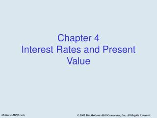 Chapter 4  Interest Rates and Present Value