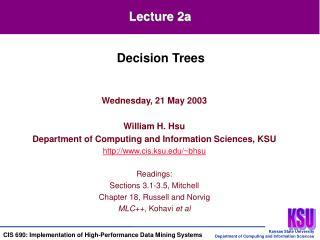 Wednesday, 21 May 2003  William H. Hsu Department of Computing and Information Sciences, KSU cis.ksu