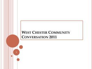 West Chester Community Conversation 2011