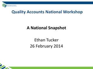 Quality Accounts National Workshop