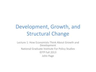 Development, Growth, and Structural Change