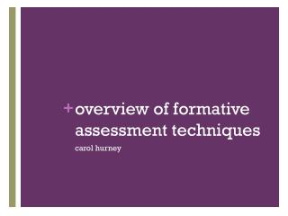 o verview of formative assessment techniques