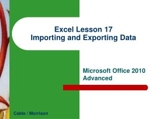 Excel Lesson 17 Importing and Exporting Data