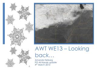 AWT WE13 – Looking back…
