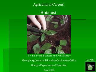 Agricultural Careers Botanist