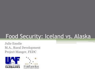 Food Security: Iceland vs. Alaska
